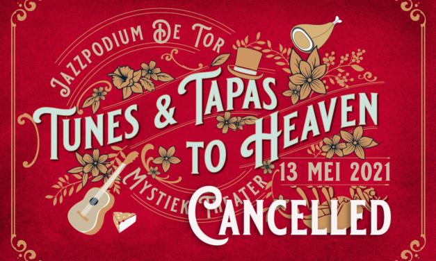 Tunes & Tapas to Heaven gaat niet door